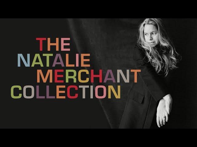 The Natalie Merchant Collection (Trailer)