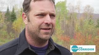 Stop The Corridor  - Matt Wagner and Jeff Fournier oppose the CMP Corridor