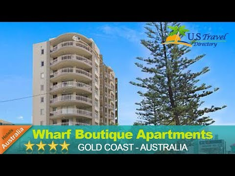 Wharf Boutique Apartments - Gold Coast Hotels, Australia