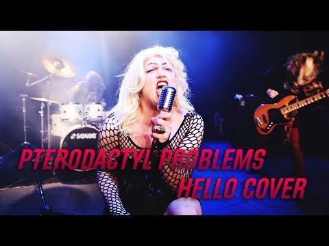 PTERODACTYL PROBLEMS - HELLO (ADELE COVER)