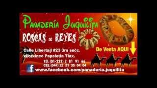 ROSCAS DE REYES EN PANADERIA JUQUILITA