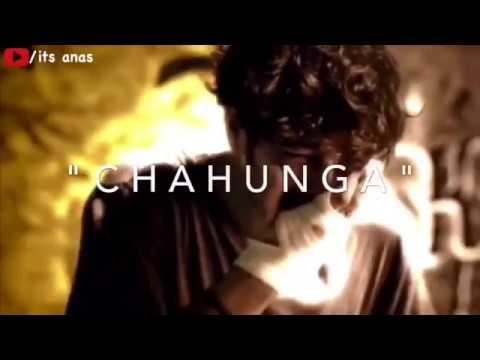 Chahunga main tujhe hardam tu meri zindagi whatsapp status with lyrics