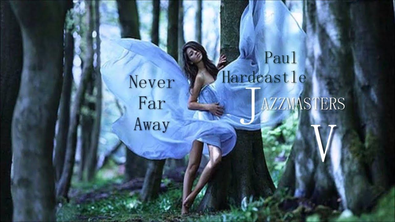 Live for the dream paul hardcastle playlist