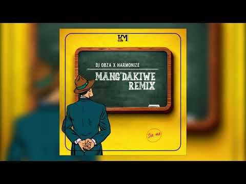 Download Dj Obza x Harmonize x Leon Lee - Mang'dakiwe Remix (Official Audio)