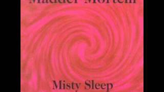 Watch Madder Mortem Misty Sleep video