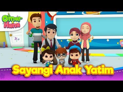 Lagu Kanak-Kanak Islam | Sayangi Anak Yatim | Omar & Hana