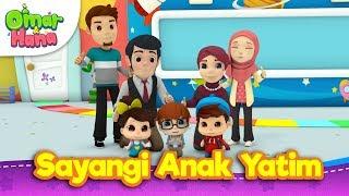 Download Video Lagu Kanak-Kanak Islam | Sayangi Anak Yatim | Omar & Hana MP3 3GP MP4