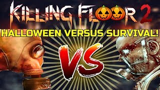 Killing Floor 2 | HALLOWEEN VERSUS SURVIVAL ON MONSTER BALL! -  Playing With New Zed Models!