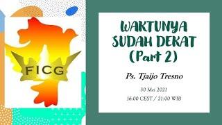 Kebaktian Minggu 30.05.2021