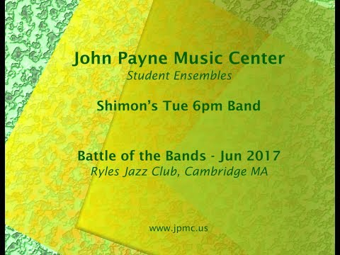 John Payne Music Center - Battle of the Bands - 6/2017 - Shimon's Tue 6pm Band