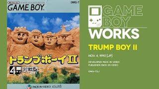 Trump Boy II retrospective: Executive disorder | Game Boy Works #108