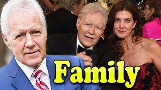 Alex Trebek Family Photos With Daughter,Son and Wife Jean Currivan 2019