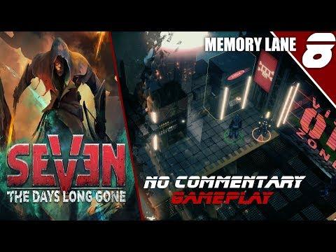 Seven: The Days Long Gone - Part 8: Memory Lane Walkthrough (No Commentary)