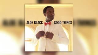 11 If I - Good Things - Aloe Blacc - Audio