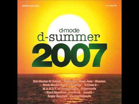 D-Mode Summer 2007 - Kill 100 - X-Press 2 featuring Rob Harvey