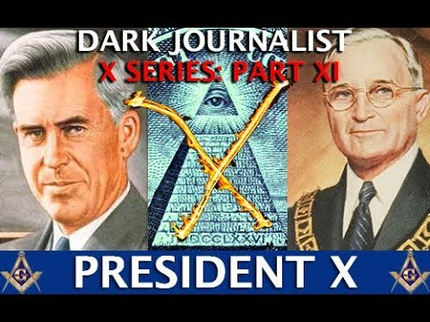 PRESIDENT X MASONIC SECRET MIT RAD LAB & THE UFO FILE!  DARK JOURNALIST X SERIES XI