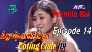 Nepal Idol, Episode 14 I Agniparikshyaa I Pramila Rai
