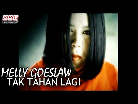 Melly Goeslaw - Tak Tahan Lagi (Official Music Video)