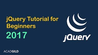 jQuery Tutorial for Beginners | What is jQuery | Web Development Tutorial for Beginners 2017 Part -5