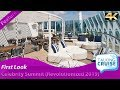 Celebrity Summit - First Look at Revolutionized Cruise Ship (2019)