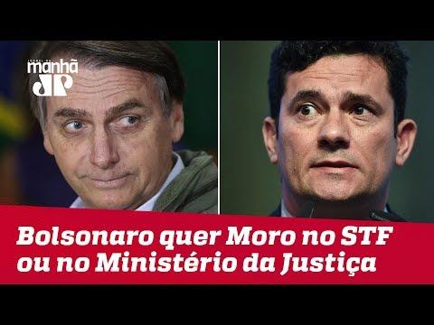 Bolsonaro diz que pretende convidar Sergio Moro para o STF ou o Ministério da Justiça