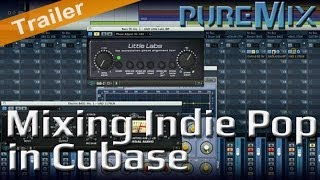 Mixing Indie Pop Song in Cubase: Trailer
