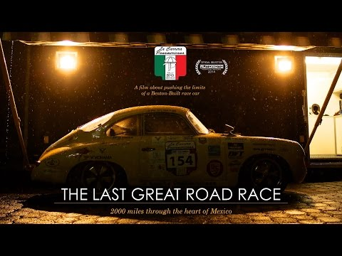 THE LAST GREAT ROAD RACE | La Carrera Panamericana [Feature Doc]