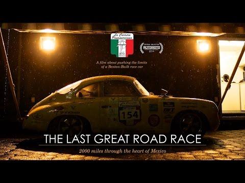 THE LAST GREAT ROAD RACE | La Carrera Panamericana [Feature Doc]