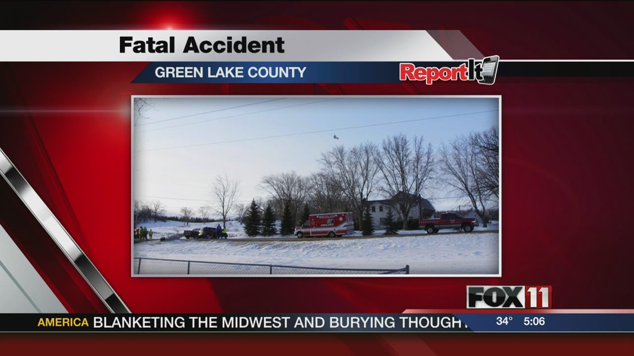 5PM MON GREEN LAKE COUNTY FATAL ACCIDENT