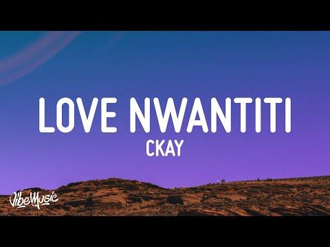 CKay - Love Nwantiti (Ah Ah Ah) (Lyrics)