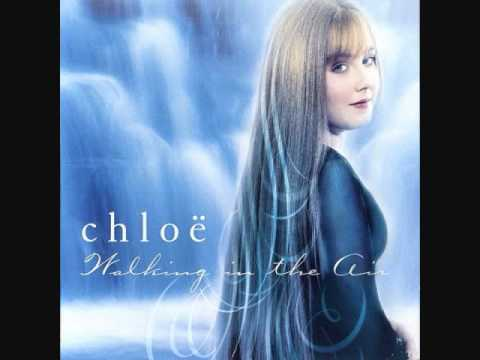 Chloe- Walking in the air