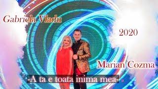 Descarca Marian Cozma & Gabriela Vladu - A ta e toata inima mea 2020