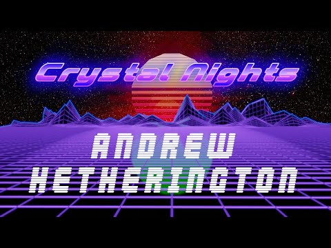 Andrew Hetherington - CRYSTAL NIGHTS [Retrowave Music Video]