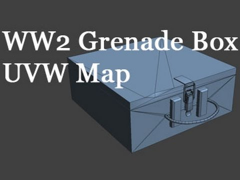 WW2 Grenade Box - Part 6 - UVW Map