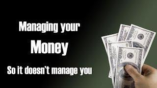 Managing Your Money - Part 3
