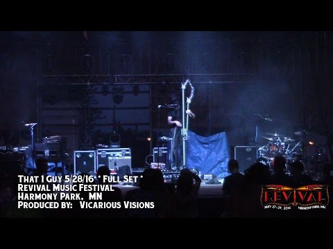That 1 Guy 5/28/2016 Revival Music Festival - Full Set