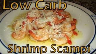 Atkins Diet Recipes:  Low Carb Shrimp Scampi (IF)