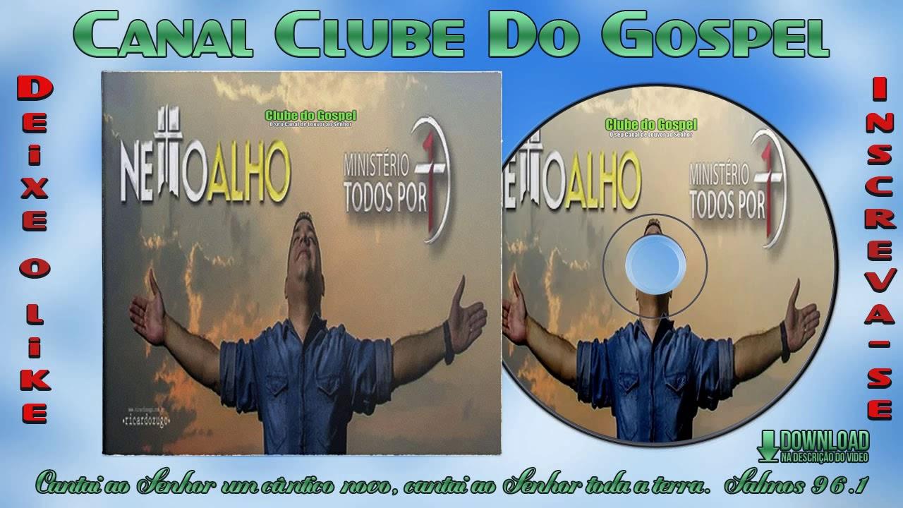 Netto Alho e Ministério Todos por 1 - Forró Gospel