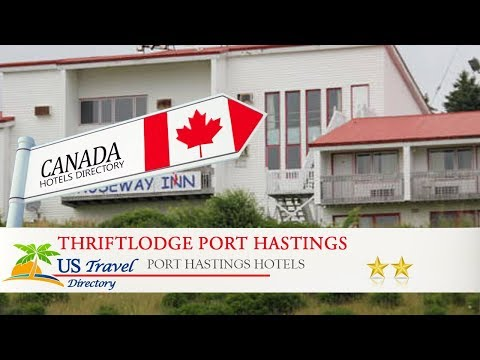 Thriftlodge Port Hastings - Port Hastings Hotels, Canada