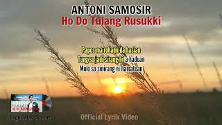 Antoni Samosir - Ho Do Tulang Rusukki [ Official Lyrik Video ]