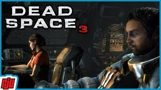 Dead Space 3 Part 7 | Horror Game | PC Gameplay Walkthrough