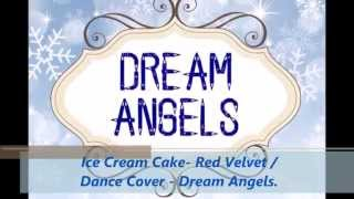 Dream Angels Dance Cover Plaza Cell It - Red Velvet 레드벨벳 Ice Cream Cake