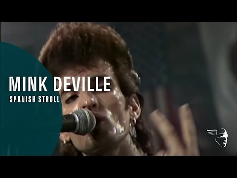 """Mink DeVille - Spanish Stroll(From """"Live at Montreux 1982"""")"""