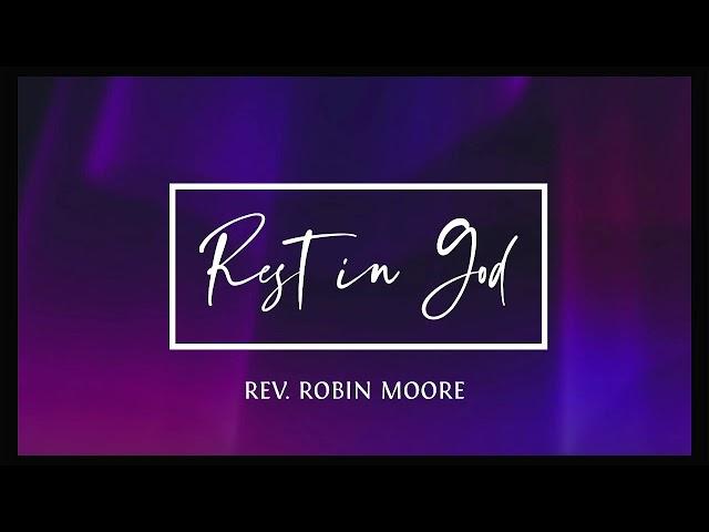 Wednesday Meditation - Rev. Robin Moore