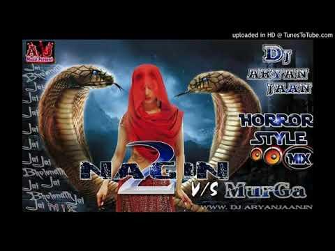 Nagin Vs Murga Tandav With Horror Mix By Dj Aryanjaan360p