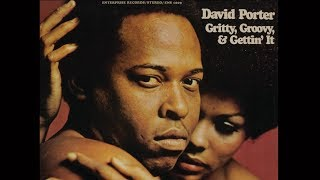 David Porter - Can't See You When I Want To