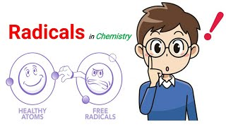 Radicals in Chemistry