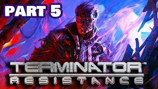 TERMINATOR RESISTANCE Gameplay Walkthrough Part 5 kill the infiltrator 1080p HD PC   No Commentary
