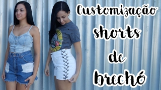 TRANSFORME SHORTS DE BRECHÓ EM SHORTS ATUAIS – COMO CUSTOMIZAR SHORTS JEANS