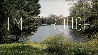Charlie Fink - 'I'm Through' (Official Lyric Video)